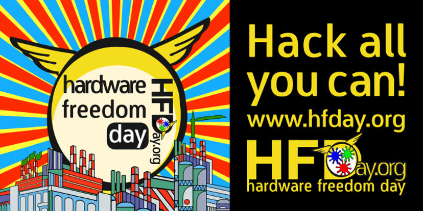 Happy Hardware Freedom Day 2017!